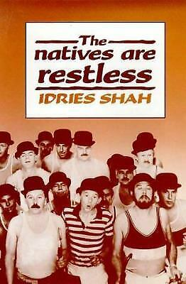 Natives Are Restless by Shah, Idries-ExLibrary