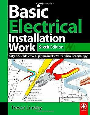 Basic Electrical Installation Work by Linsley, Trevor