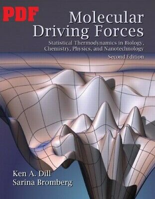 [PDF]-Molecular Driving Forces: Statistical Thermodynamics in Biology, Chemistry