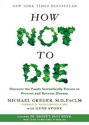 How Not to Die 2015 by Michael Greger M.D. (E-B00K&AUDI0B00K||E-MAILED) #08