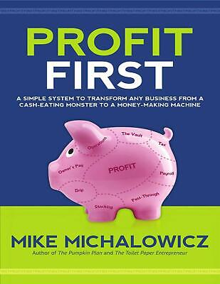 Profit First 2017 by Mike Michalowicz (E-B00K&AUDI0B00K||E-MAILED) #011
