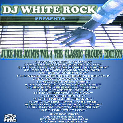 DJ White Rock Jukebox Joints vol.4 ( Classic R&B group's edition )