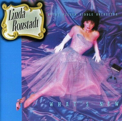 LINDA RONSTADT & The Nelson Riddle Orchestra: WHAT'S NEW | CD | Brand New