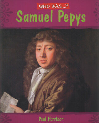 Who Was: Who was Samuel Pepys? by Paul Harrison (Paperback / softback)