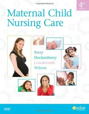 Maternal Child Nursing Care Perry 4e Test Bank (Digital Copy)