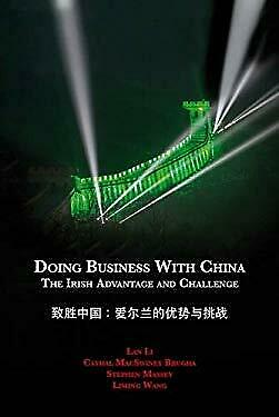 Doing Business with China: The Irish Advantage and Challenge-ExLibrary