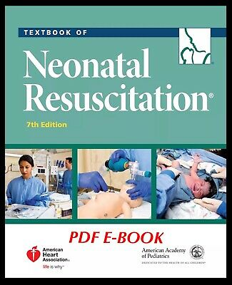 Textbook Of Neonatal Resuscitation (NRP) 7th Edition PDF ~ FAST DELIVERY!