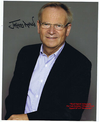 JEFFREY ARCHER  AUTHOR and POLITICIAN   GENUINE HAND SIGNED COLOUR PHOTO 10 x 8