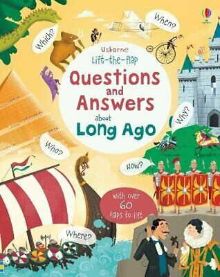 Katie Daynes - Lift-the-flap Questions and Answers about Long Ago