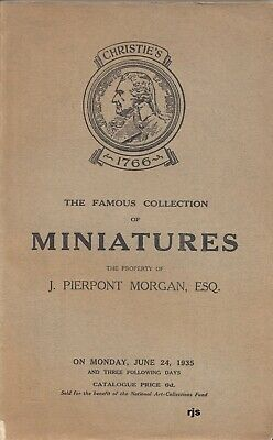 The Famous Collection of Miniatures Property of J.Pierpont Morgan Christies 1935