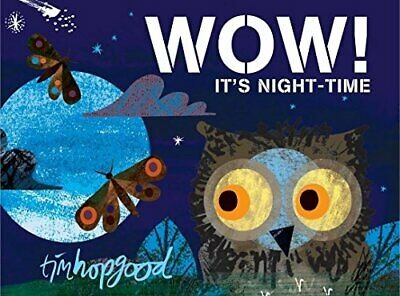 Tim Hopgood - WOW! Its Night-time