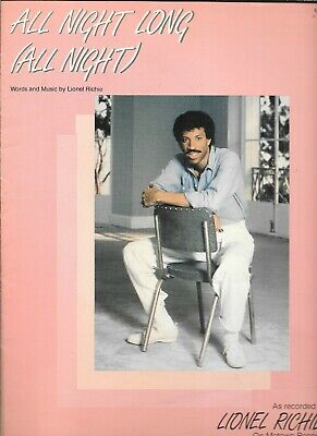 All Night Long (All Night), 1983, by Lionel Richie who is on the cover