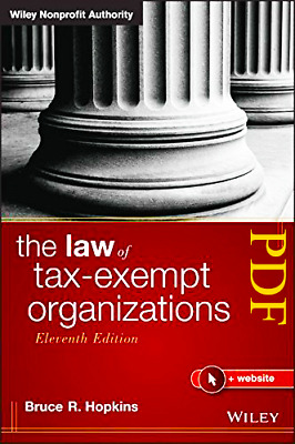 [PDF] The Law of Tax Exempt Organizations 11th Edition by Bruce R Hopkins