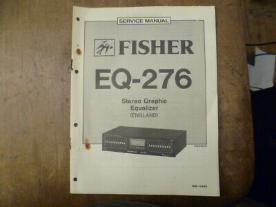 Fisher EQ-276 Stereo Graphic Equalizer Service Manual