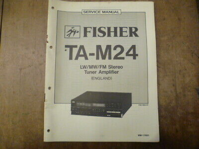 Fisher TA-M24 Stereo Tuner Amplifier Service Manual