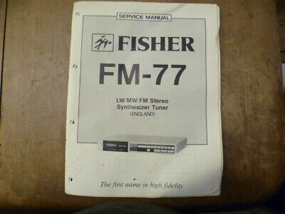 Fisher FM-77 Stereo Tuner Service Manual