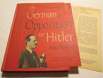 1948 THE GERMAN OPPOSITION TO HITLER Hans Rothfels HUMANIST LIBRARY