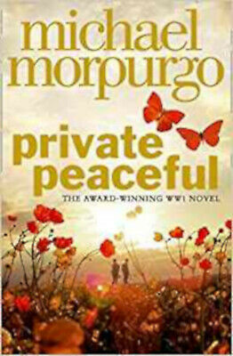 Private Peaceful by Morpurgo, Michael ( Author ) ON Aug-02-2012, Paperback, New,