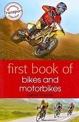 First Book of Bikes and Motorbikes by Isabel Thomas (PB) Book