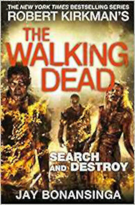 Search and Destroy (The Walking Dead), New, Kirkman, Robert, Bonansinga, Jay Boo