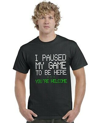I Paused My Game To Be Here... You're Welcome Kids T-Shirt Gamer Gaming Tee Top