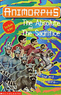 Animorphs: The absolute: The sacrifice by Katherine Applegate (Paperback)