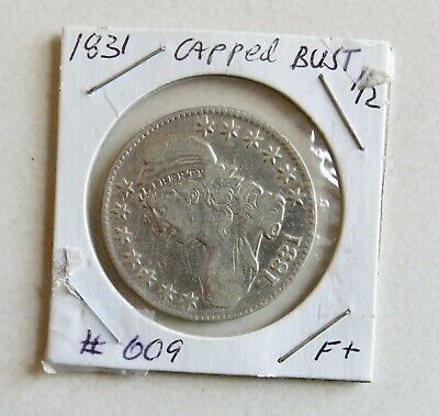 1831 F/F+ Capped Bust Half Dollar Nice Detail Previous Light Cleaning Free Ship!