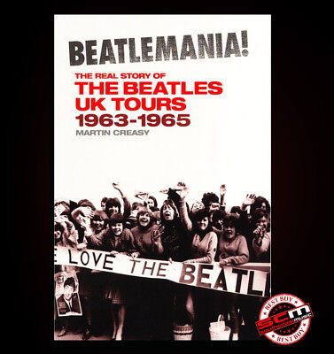 The Real Story of The Beatles UK Tours 1963-1965 BEATLEMANIA! 978184609762