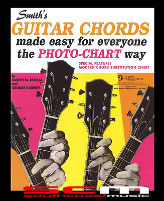 Guitar Chords Made Easy For Everyone The Photo Chart Way Book Learn To Play