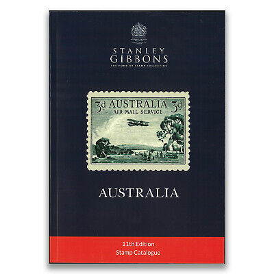 Stanley Gibbons Australia 2018 Stamp Catalogue 11th Edition Incl. Territories