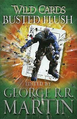 Wild Cards: Busted Flush by George R. R. Martin (Paperback) Book