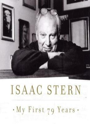 Isaac Stern - My First 79 Years.