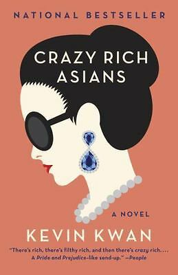 Crazy Rich Asians by Kevin Kwan (2018, Paperback)
