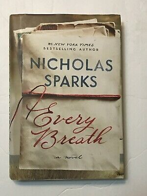 Every Breath by Nicholas Sparks Hardcover Family Life Romance October 16 2018