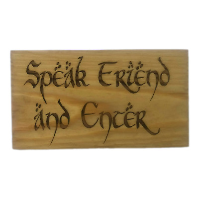 Speak Friend and Enter Sign Wall Plaque Hobbit Lord of the Rings Tolkien LOTR