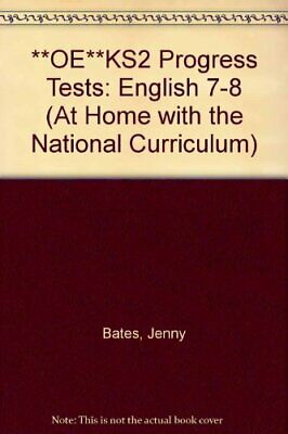 **OE**KS2 Progress Tests: English 7-8 (At Home with the National Curriculum) By