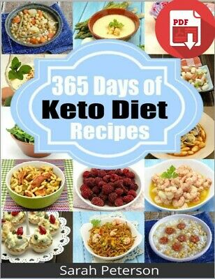 Ketogenic Diet:365 Days of Low-Carb, Keto Diet Recipes for Rapid Weight (PDF)