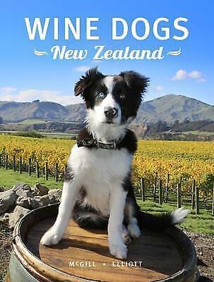 Wine Dogs New Zealand 2 By Craig Mcgill, Susan Elliott (Hardback)