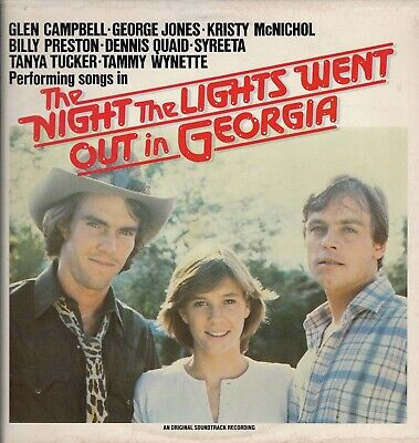 """""""THE NIGHT THE LIGHTS WENT OUT IN GEORGIA"""" SOUNDTRACK Vinyl LP-33 Album VG+ 1981"""