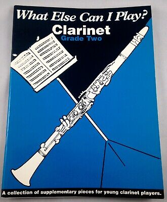 What Else Can I Play? Clarinet Grade Two Paperback 1996
