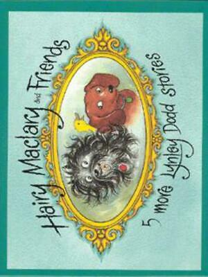 Hairy Maclary and friends: 5 more Lynley Dodd stories. by Lynley Dodd (Hardback)