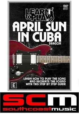 LEARN TO PLAY APRIL SUN IN CUBA by DRAGON GUITAR DVD TUITIONAL TUTORIAL MUSIC
