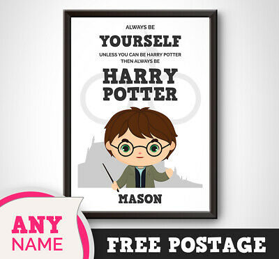 Personalised ALWAYS BE YOURSELF - HARRY POTTER Print - Boy Girl Birthday Wizard