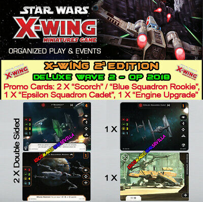 STAR WARS X-WING 2.0 - DELUXE WAVE 2 - Promos 2 X Scorch-Sq.Rookie, 1 X Cadet,