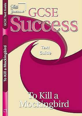 To Kill a Mockingbird Text Guide by Letts (GCSE Success) PB Book