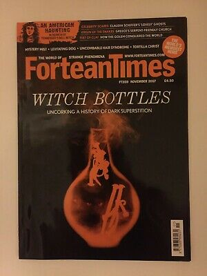 FORTEAN TIMES (FT359 November 2017) - Witch Bottles / Mystery Mist