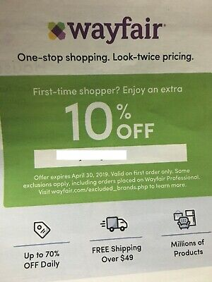 Wayfair 10% OFF ENTIRE First order wayfair.com 1coupon expire 4/30 fast shipping