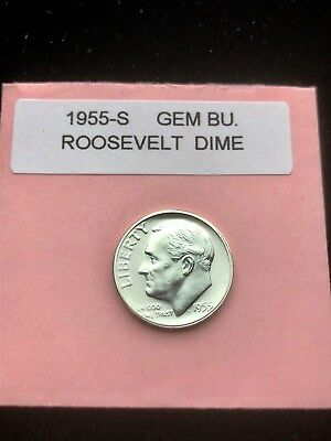"1955-S Silver Roosevelt Dime Choice/Gem Bu.With ""Mint Luster"""