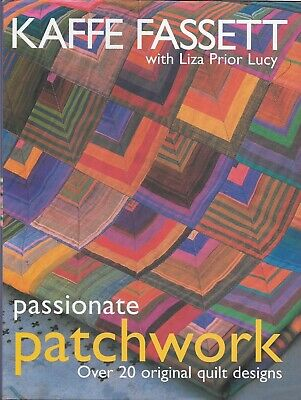 Patchwork & Quilting Book PASSIONATE PATCHWORK by KAFFE FASSETT 20+ Designs VGC