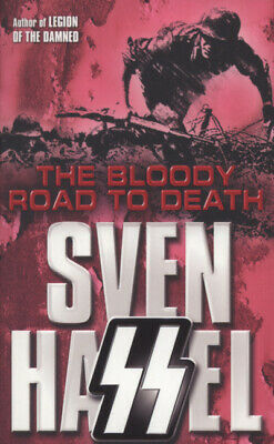 Cassell military paperbacks: The bloody road to death by Sven Hassel (Paperback